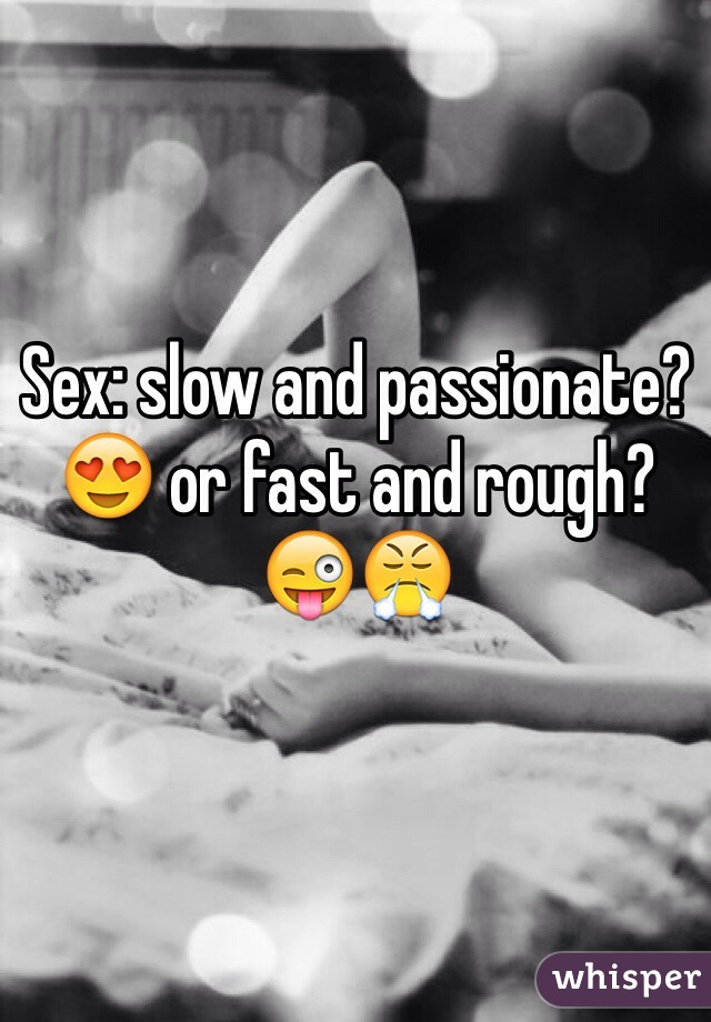 sex slow or fast