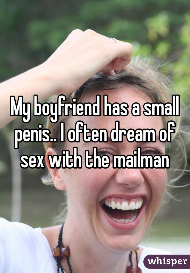 My boyfriend has a small dick with