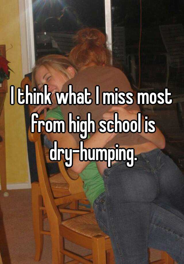 Dry humping at school