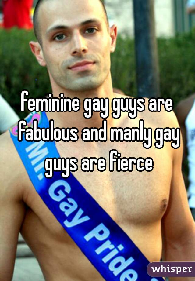 guys who are feminine