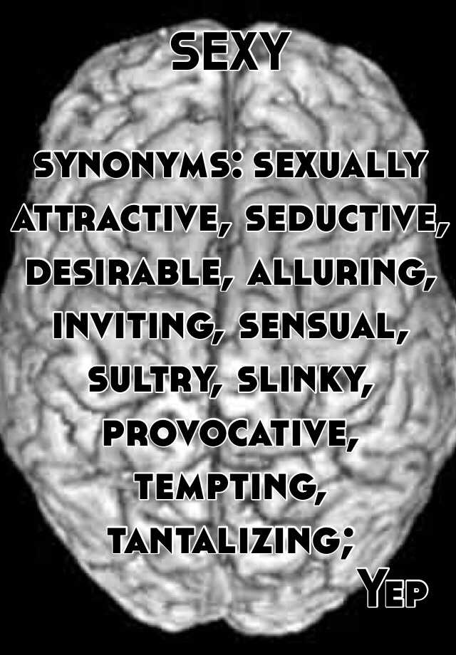 Synonyms of seductive