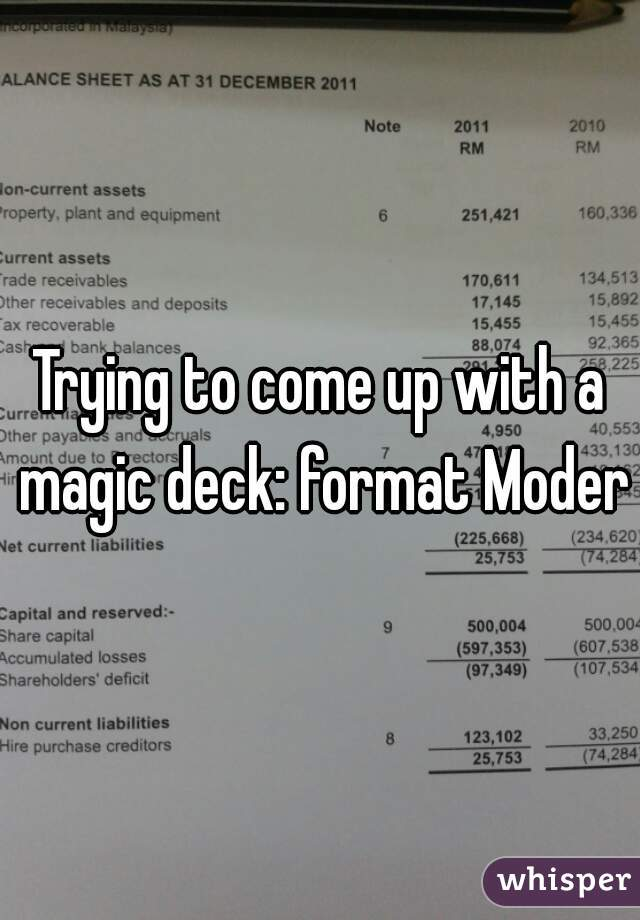 Trying to come up with a magic deck: format Modern