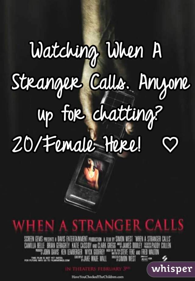 Watching When A Stranger Calls. Anyone up for chatting? 20/Female Here!  ♡