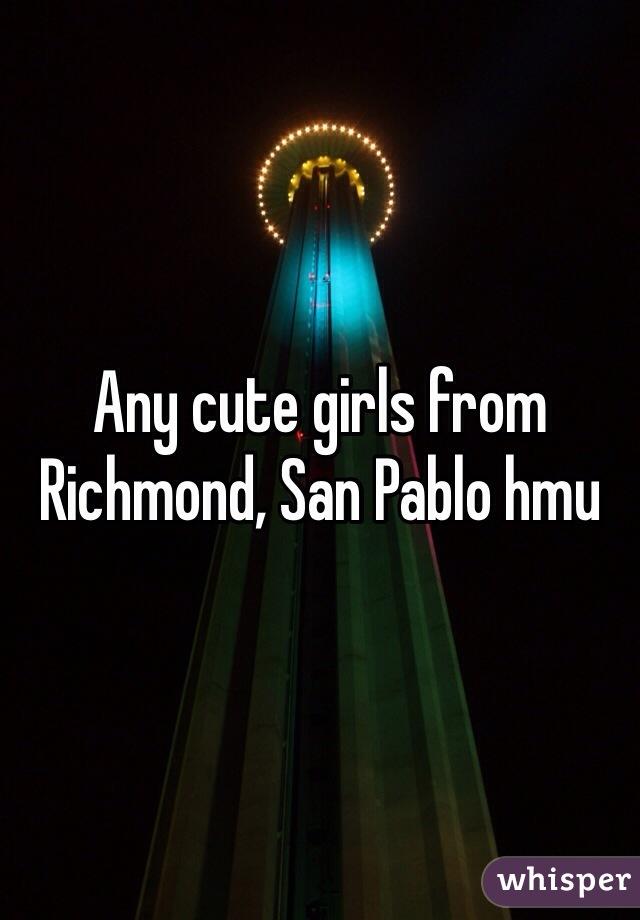 Any cute girls from Richmond, San Pablo hmu