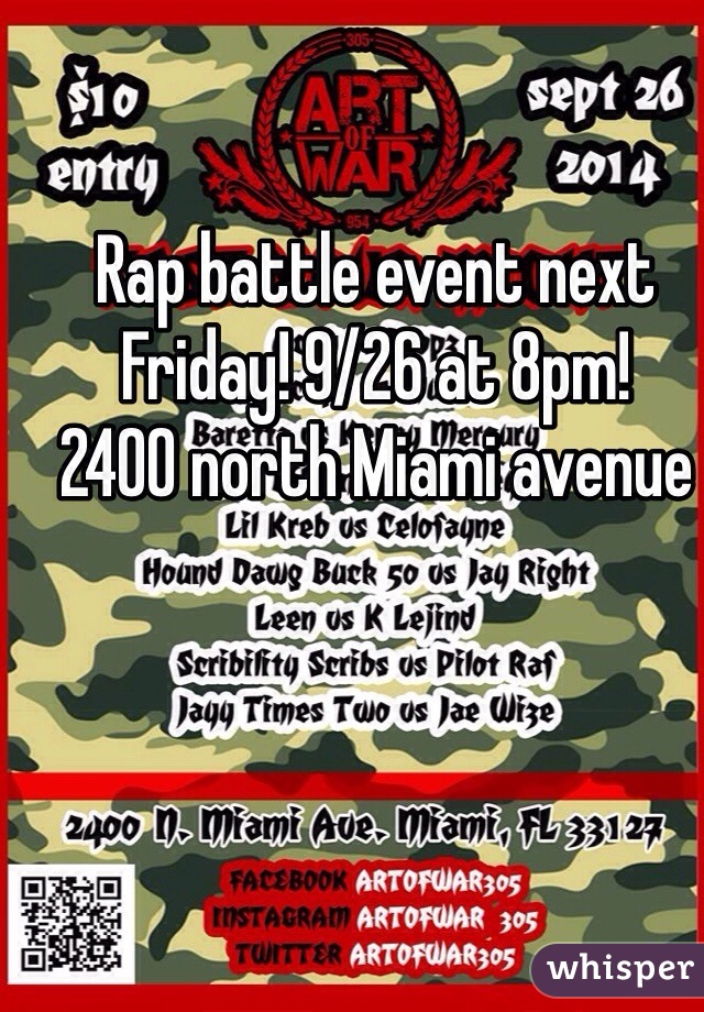 Rap battle event next Friday! 9/26 at 8pm!  2400 north Miami avenue