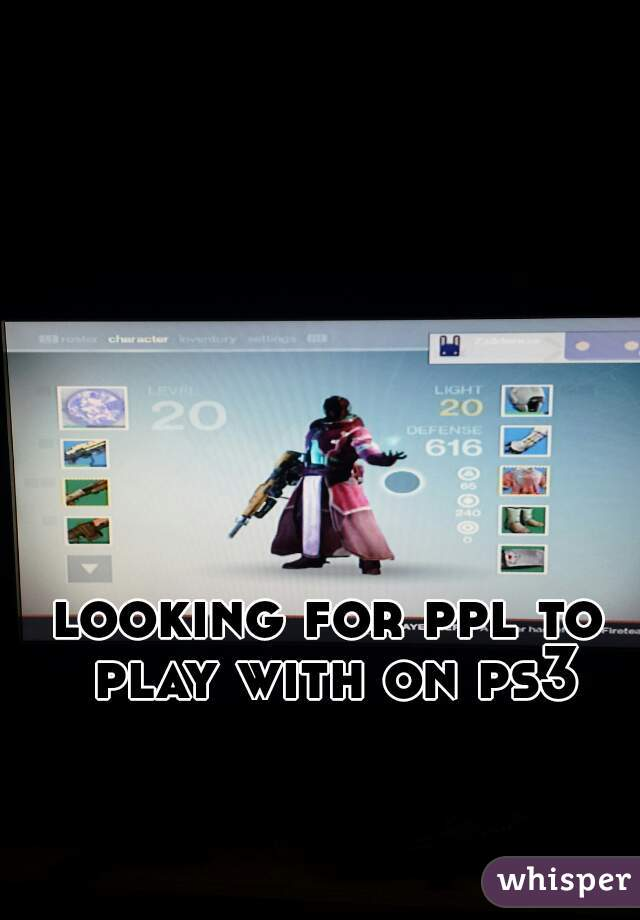 looking for ppl to play with on ps3
