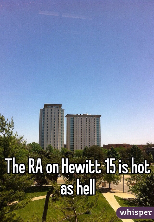 The RA on Hewitt 15 is hot as hell