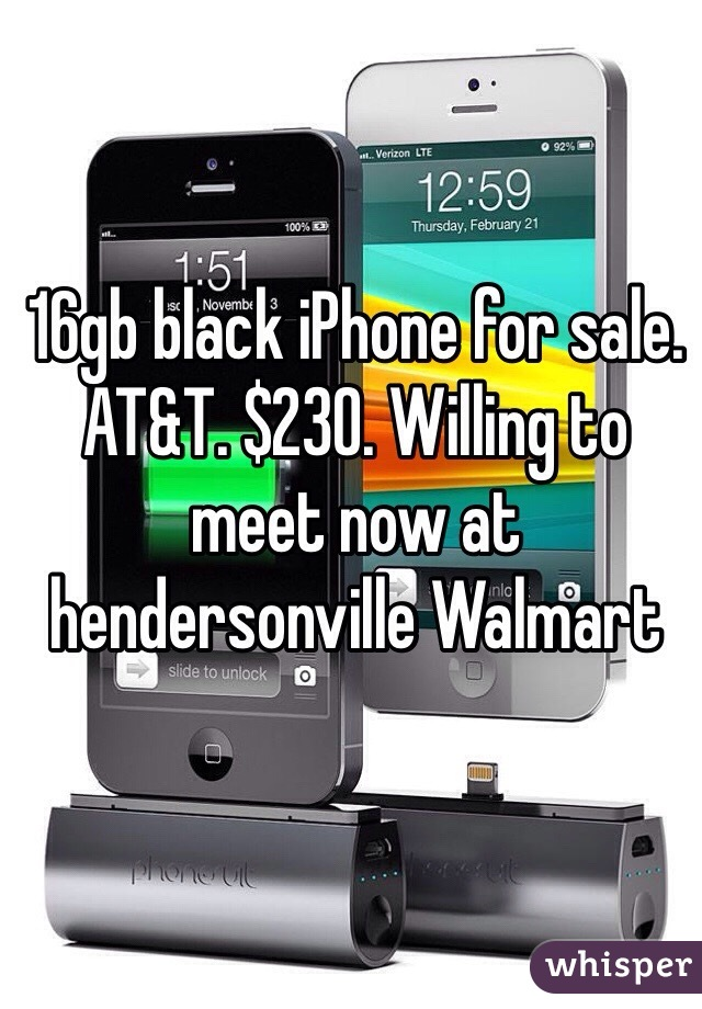 16gb black iPhone for sale. AT&T. $230. Willing to meet now at hendersonville Walmart