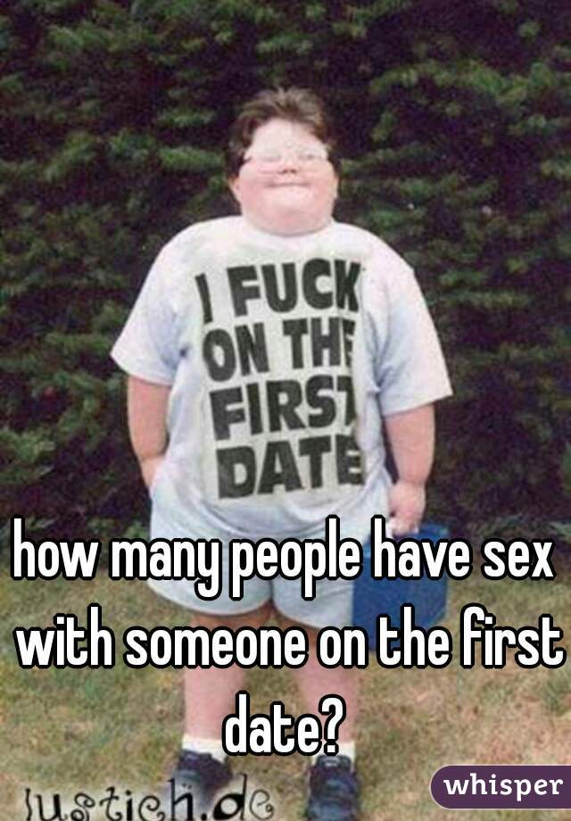 how many people have sex with someone on the first date?