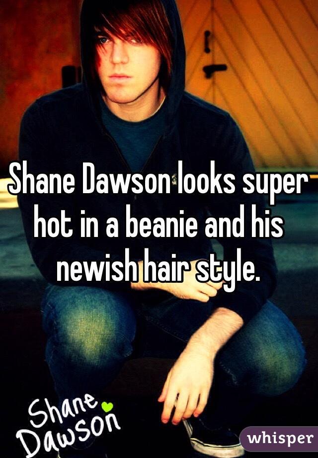 Shane Dawson looks super hot in a beanie and his newish hair style.