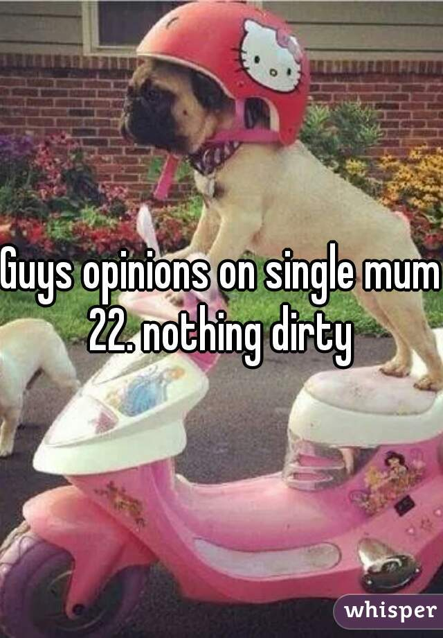 Guys opinions on single mum 22. nothing dirty
