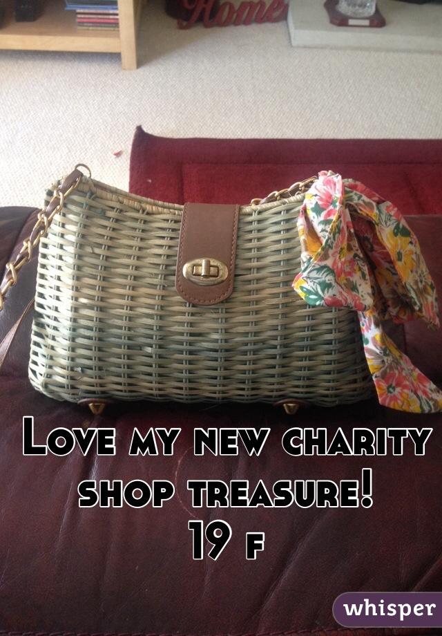 Love my new charity shop treasure!  19 f