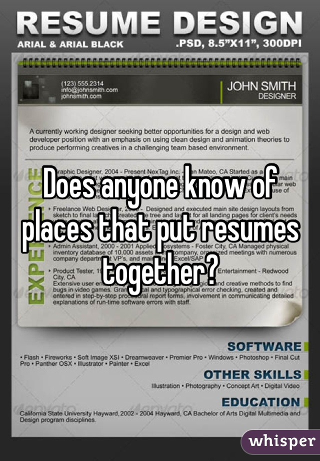 Does anyone know of places that put resumes together?