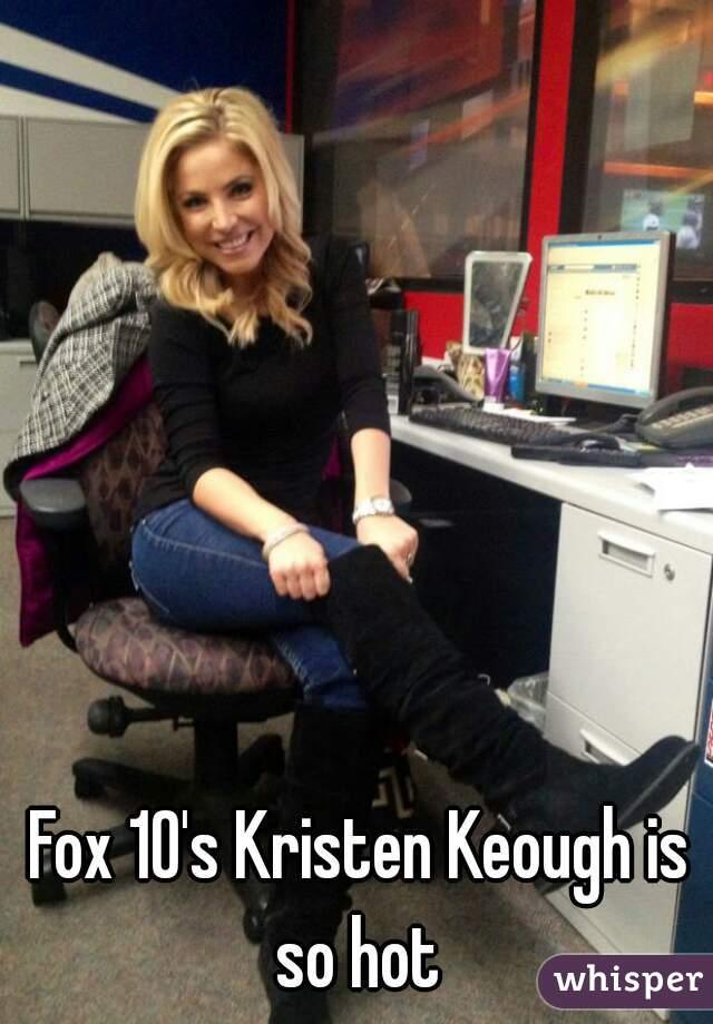 Fox 10's Kristen Keough is so hot