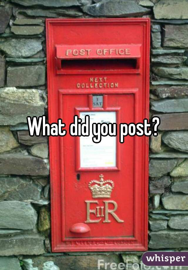 What did you post?
