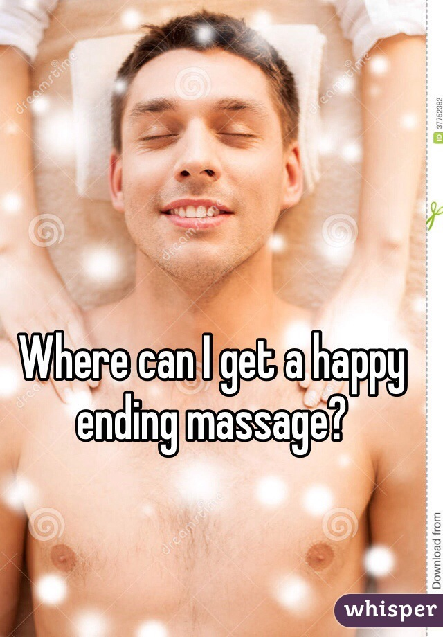 Where can I get a happy ending massage?