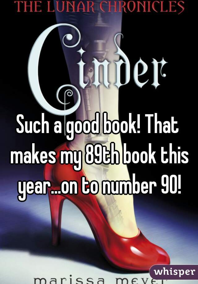 Such a good book! That makes my 89th book this year...on to number 90!