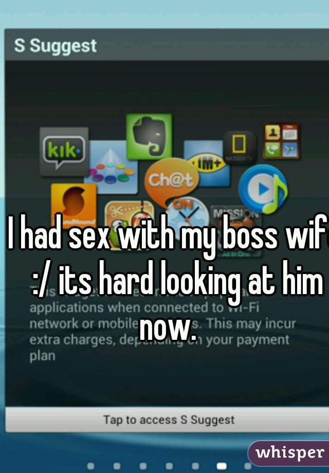 I had sex with my boss wife :/ its hard looking at him now.