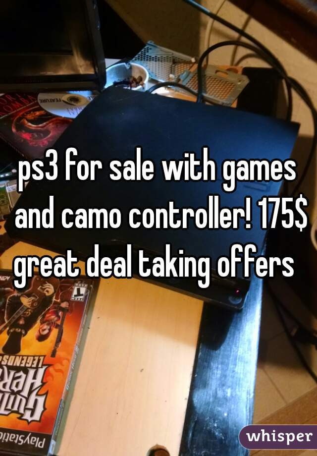 ps3 for sale with games and camo controller! 175$ great deal taking offers
