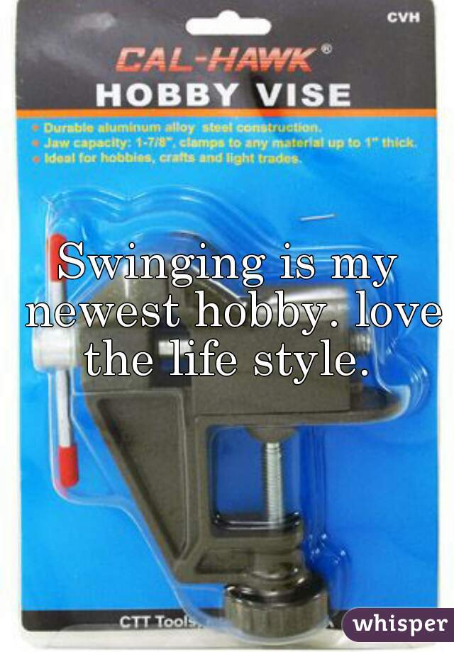 Swinging is my newest hobby. love the life style.
