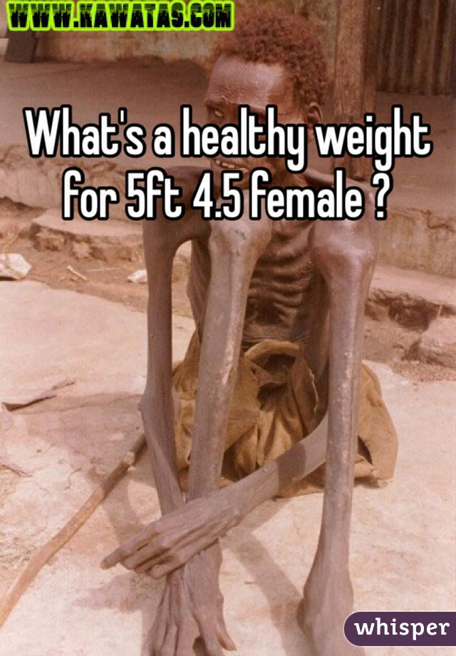 What's a healthy weight for 5ft 4.5 female ?
