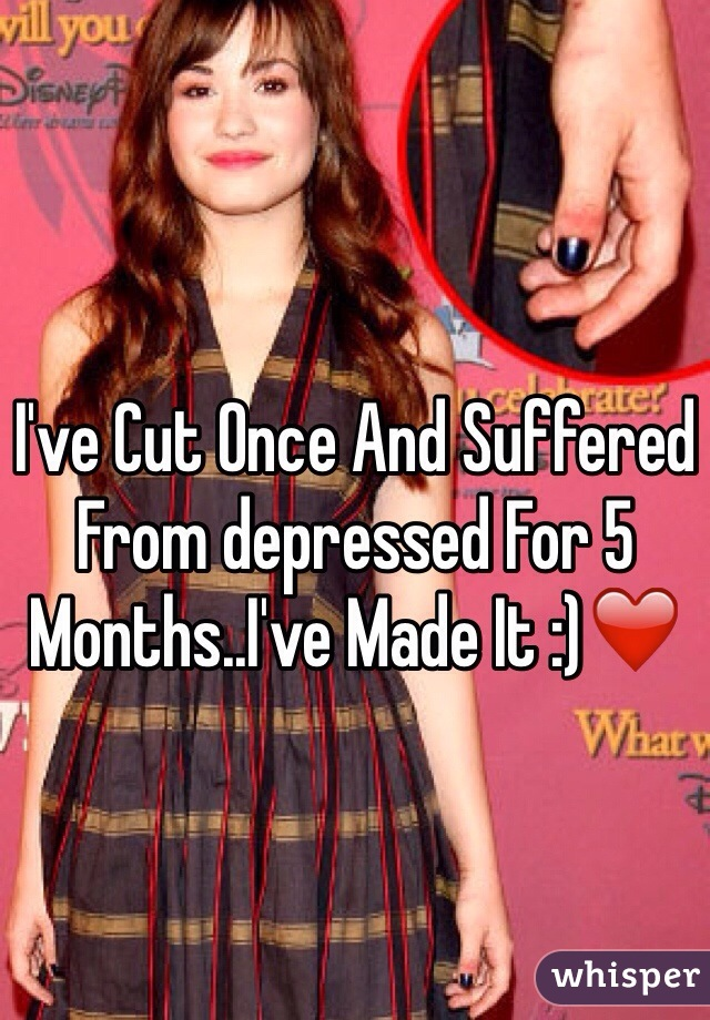 I've Cut Once And Suffered From depressed For 5 Months..I've Made It :)❤️