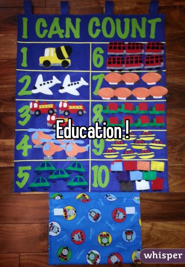 Education !