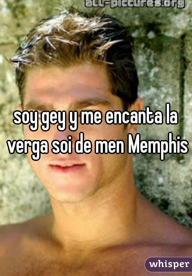 soy gey y me encanta la verga soi de men Memphis