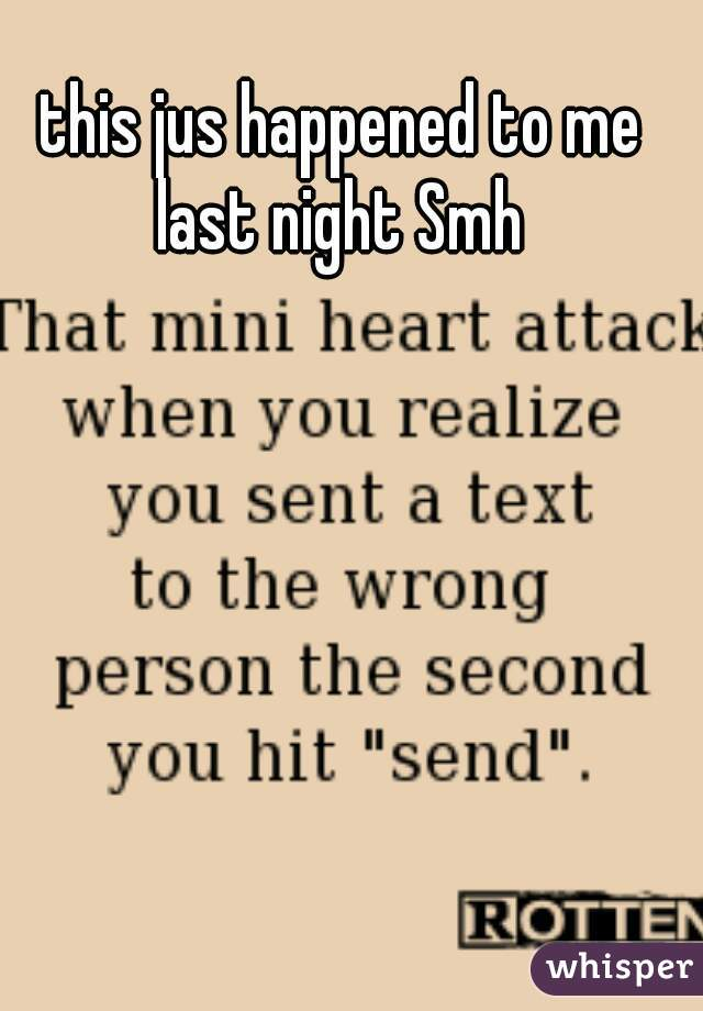 this jus happened to me last night Smh