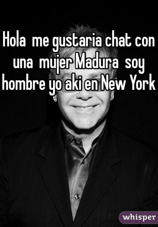 Hola  me gustaria chat con una  mujer Madura  soy hombre yo aki en New York