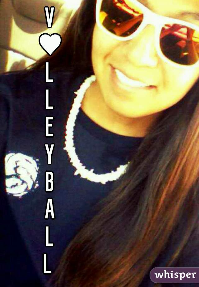 V  ♥  L  L  E  Y  B  A  L    L