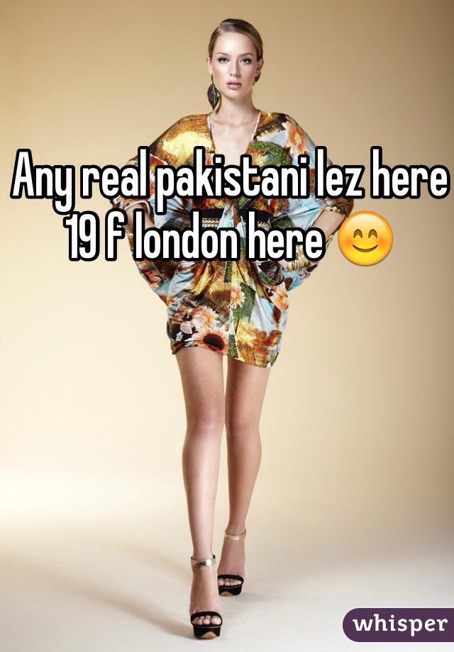 Any real pakistani lez here 19 f london here 😊
