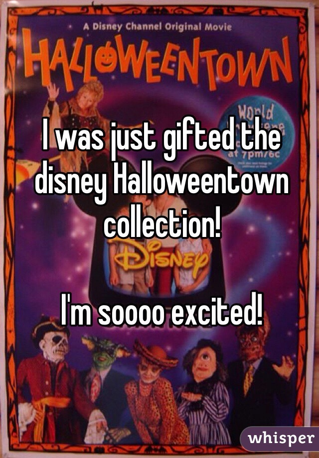 I was just gifted the disney Halloweentown collection!  I'm soooo excited!