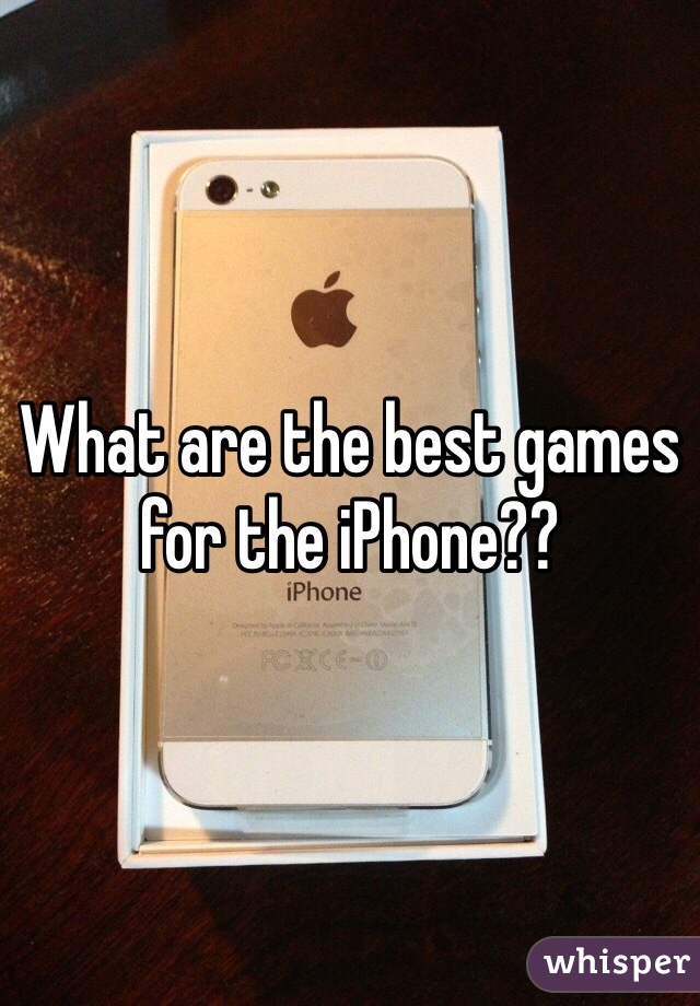 What are the best games for the iPhone??
