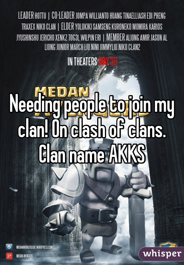 Needing people to join my clan! On clash of clans. Clan name AKKS