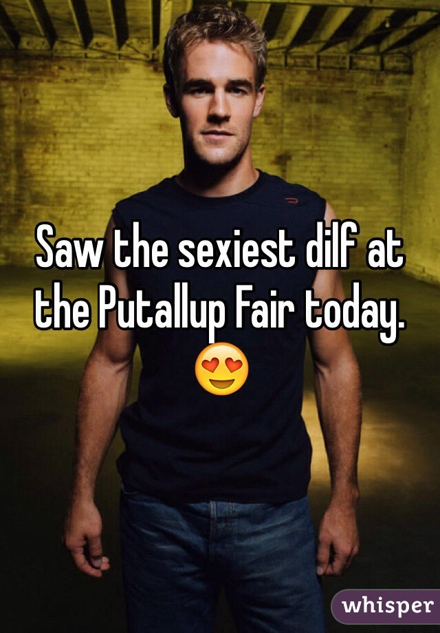 Saw the sexiest dilf at the Putallup Fair today. 😍