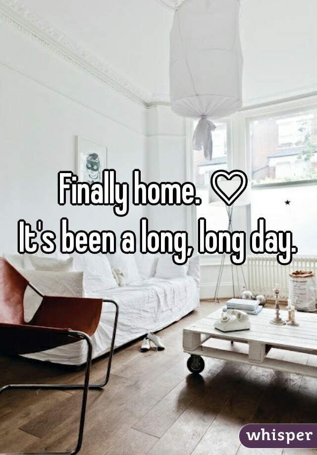 Finally home. ♡  It's been a long, long day.