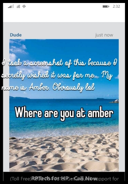 I took a screenshot of this because I secretly wished it was for me... My name is Amber. Obviously lol