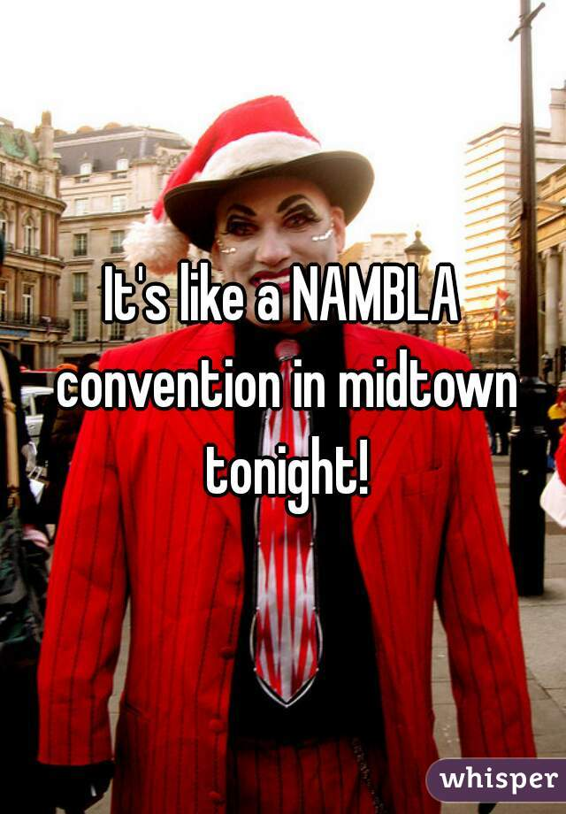 It's like a NAMBLA convention in midtown tonight!