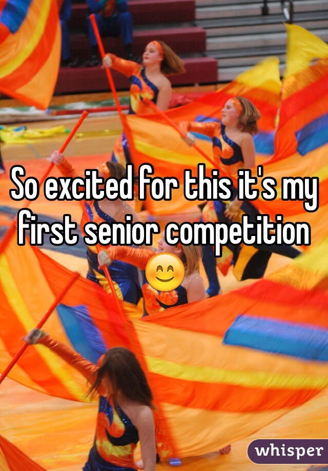 So excited for this it's my first senior competition 😊