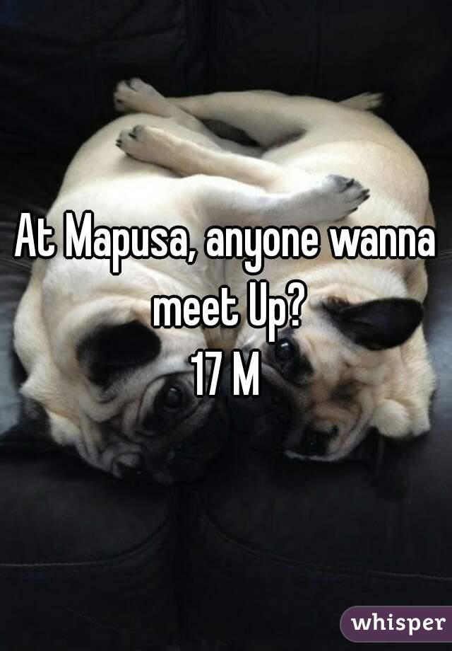 At Mapusa, anyone wanna meet Up? 17 M