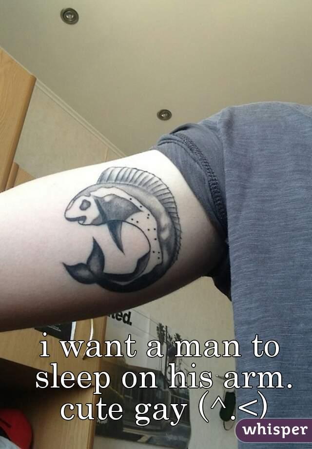 i want a man to sleep on his arm. cute gay (^.<)