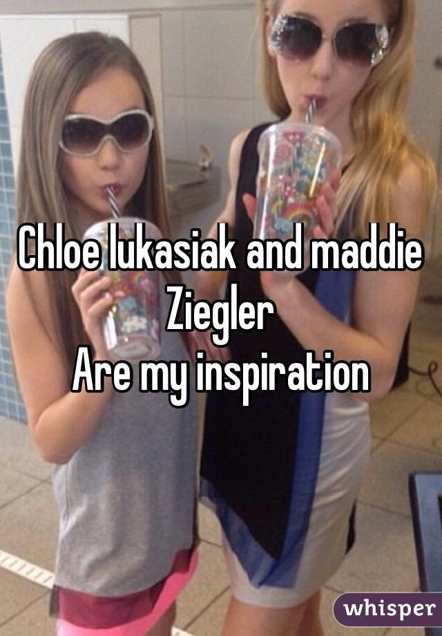 Chloe lukasiak and maddie Ziegler Are my inspiration