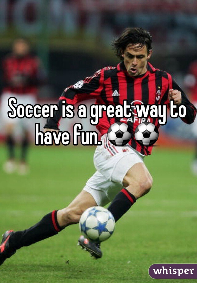 Soccer is a great way to have fun. ⚽️⚽️