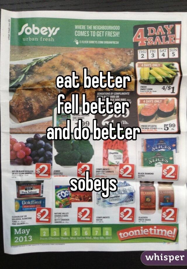 eat better fell better and do better  sobeys