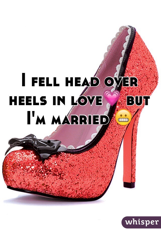 I fell head over heels in love💗 but I'm married 😬