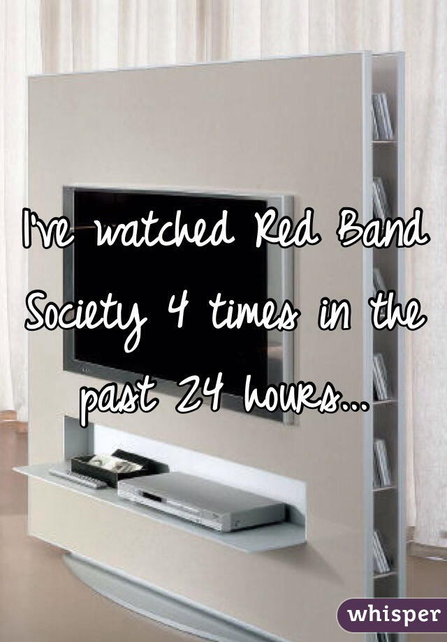 I've watched Red Band Society 4 times in the past 24 hours...