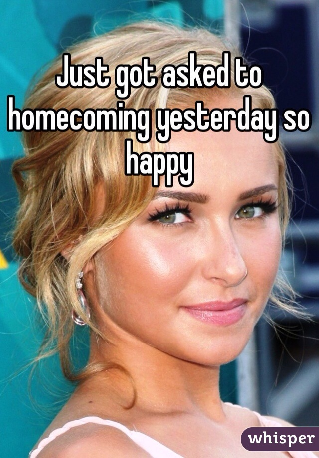 Just got asked to homecoming yesterday so happy