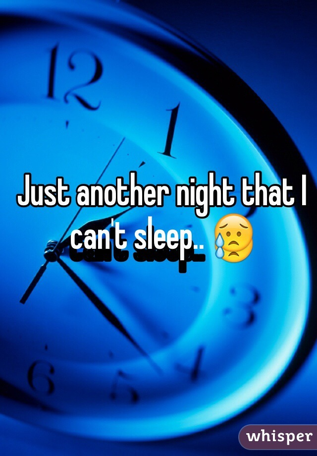 Just another night that I can't sleep.. 😥