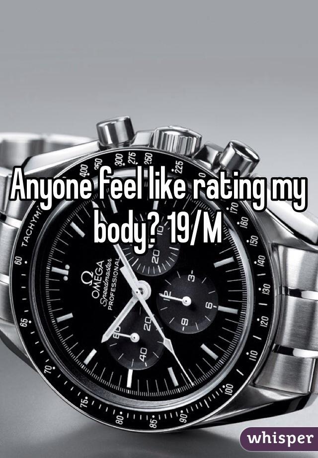 Anyone feel like rating my body? 19/M